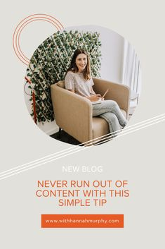 Never Run Out of Content With This Simple Tip — With Hannah Murphy Business Advice, Business Entrepreneur, Online Business, Run Out, Online Marketing, Marketing Ideas, Digital Marketing, Content Marketing Strategy, Make Money Blogging