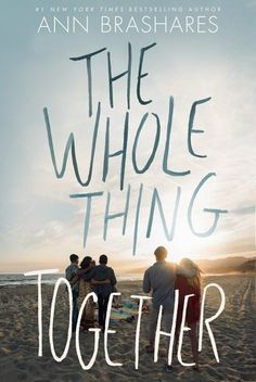 The Whole Thing Together is an interesting dysfunctional family book for teens and parents alike. It's full of great characters and complex relationships.