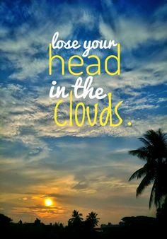 Clouds Quote