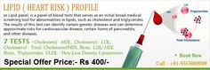 nirAmaya Healthcare health checkup offer - Lipid (Heart Risk) Profile Test @ Rs. 400/-