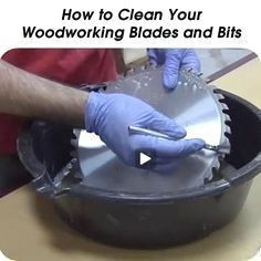 How to Clean Your Woodworking Blades and Bits! For more woodworking tips visit www.handymantips.... #WoodworkingforBeginners #woodworkingtips