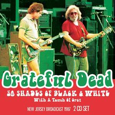 50 Shades Of Black & White (2CD Set) by Grateful Dead: Amazon.co.uk: Music