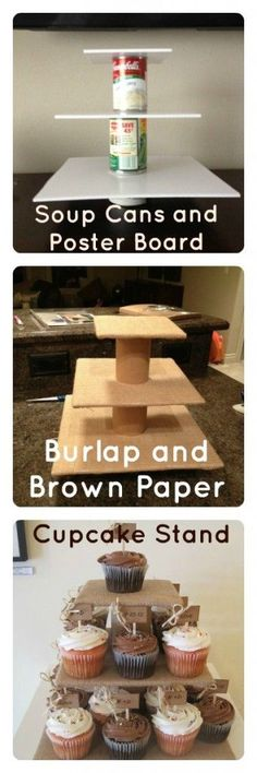 DIY Cupcake Stand. Soup cans + Poster board + brown paper + burlap = the cutest and cheapest cupcake stand! www.squashblossom...