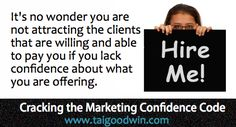 Not attracting paying clients? Here's why? www.taigoodwin.com