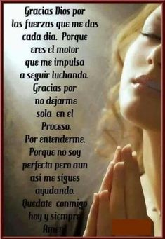 Leticia Muxtay's media content and analytics God Prayer, Prayer Quotes, Faith Quotes, Bible Quotes, Bible Verses, Spanish Inspirational Quotes, Spanish Prayers, I Love You God, Qoutes About Love