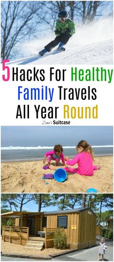 If you enjoy travelling with kids, I suspect it's something that you enjoy all year round.  Whether you are going on a winter or summer holiday, these helpful tips will help you have healthy kids when travelling.  Sickness and injury can't always be avoided but these hacks will help minimise the risk.