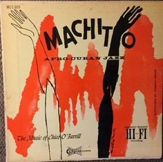 Machito - Afro-Cuban Jazz: The Music of Chico O'Farrill o the Clef Records label (1960). Cover by David Stone Martin.