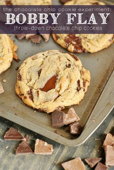 "Bobby Flay's chocolate chip cookies. ""Buttery and crispy in all the right places with a super soft, gooey middle....chock full of milk and dark chocolate chunks."""