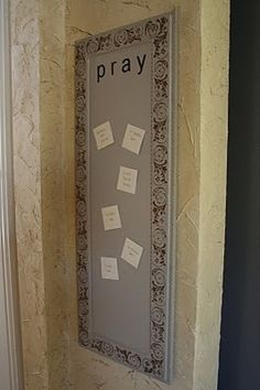 Prayer board - I love this idea of having a visual reminder of those we need to pray for. Maybe make this into classroom version for the kids to write what they need prayer for!