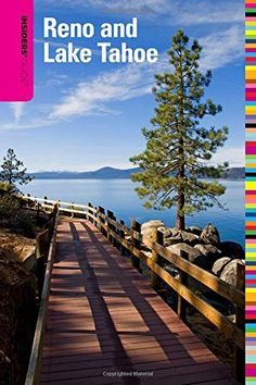 Insiders' Guide® to Reno and Lake Tahoe (Insiders' Guide Series)