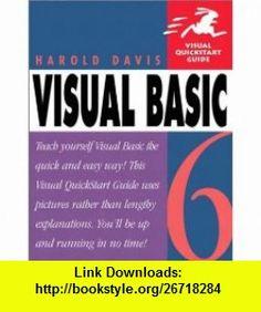 Visual Basic 6 (0785342353839) Harold Davis , ISBN-10: 0201353830  , ISBN-13: 978-0201353839 ,  , tutorials , pdf , ebook , torrent , downloads , rapidshare , filesonic , hotfile , megaupload , fileserve
