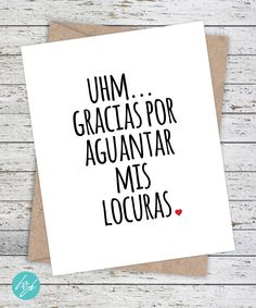 "Funny Spanish Card - ""Gracias por aguantar mis locuras"" by FlairandPaper on Etsy"