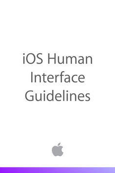 iOS Human Interface Guidelines - Apple Inc. | Computers...: iOS Human Interface Guidelines - Apple Inc. | Computers |877942287 #Computers