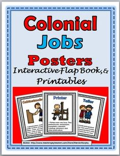 Colonial Jobs Posters plus Interactive Flap Books and Printables                               This file includes 12 posters, 2 flap books, and printables that could be used as a supplement to a Social Studies Unit on the 13 Colonies.This file includes:12 Posters (Color and Grayscale) BasketmakerBlacksmithBrickmakerCabinet MakerCooperFarmerPrinterShoemakerSilversmithTailorTown CrierWigmaker1 Interactive 2 page Flap Book   Colonial Jobs  (grayscale)Students match colonial jobs with their ...