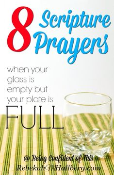 8 Prayers for When Your Glass is Empty But Your Plate Is Full