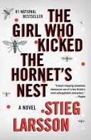 The Girl Who Kicked the Hornet's Nest by Stieg Larsson (October 2010)