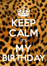 Happpy Birthday To me :) Happpy Birthday, Happy Birthday Me, 21st Birthday, Birthday Cards, Birthday Wishes, Birthday Week, Birthday Celebration, Keep Calm Posters, Keep Calm Quotes