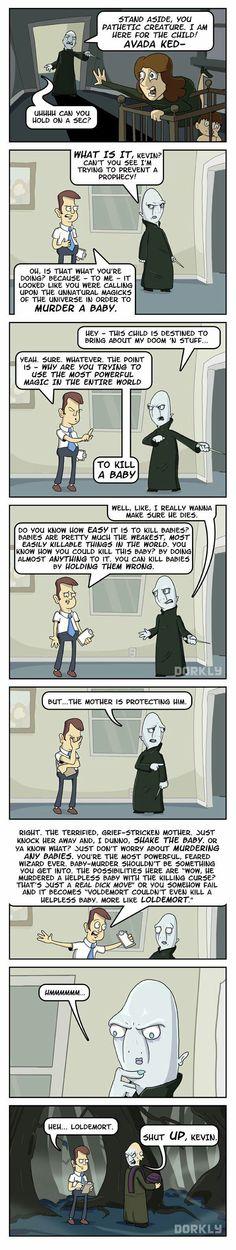 Voldemort's assistant, Kevin.