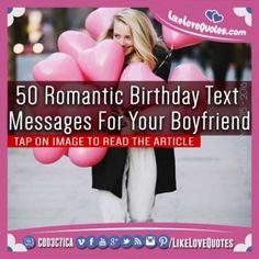 50 Romantic Birthday Text Messages For Your Boyfriend