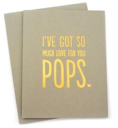 I know today is all about Moms, but how cute is the Pops card?!