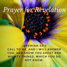 Jeremiah 33:3 Prayer for Revelation of Hidden Things https://www.missionariesofprayer.org/2017/04/jeremiah-33-3-prayer-for-revelation-of-hidden-things/