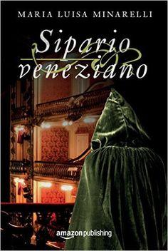 La terza indagine di Marco Pisani, avogadore a Venezia.          Genere: Thriller Storico   Editore:  Amazon Publishing     Pagine: ...