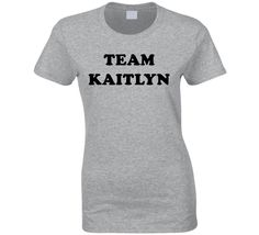 Team Kaitlyn - The Bachelor / Bachelorette (Black Font) T Shirt