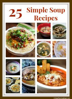 25 Simple Soup Recipes for National Soup Month