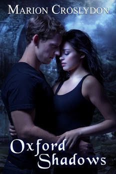 Oxford Shadows (The Oxford Trilogy #2) by Marion Croslydon — NA Paranormal Romance   Mystery