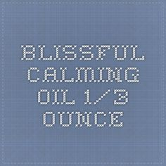 Blissful Calming Oil 1/3 ounce
