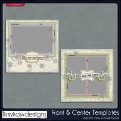 Front and Center Templates by LissyKay Designs