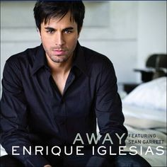 Enrique Iglesias...great voice