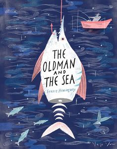 """The Old Man and the Sea by Ernest Hemingway. """"The way he tells it I feel I am right there on the spot watching it all happen."""" Matilda Wormwood, #RoaldDahl's Matilda"""
