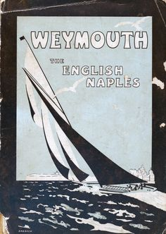 1951 cover of the Weymouth holiday guide, Weymouth was known as the 'English Naples.'