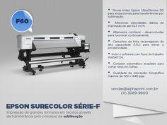 Epson Surecorlor Série F: sublimação com qualidade fotográfica máxima.