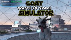 WASTE OF TIME AND SPACE!?-Goat Simulator Waste Of Space DLC