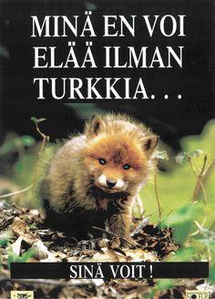 Animalian (ja WSPA:n) kampanjajuliste vuodelta 1989