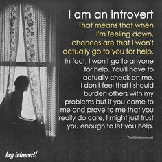 65 Ideas For Quotes Deep Thoughts Introvert Infj Introvert Personality, Introvert Quotes, Introvert Problems, Extroverted Introvert, Infj, Am I An Introvert, Personality Types, Reality Quotes, Mood Quotes