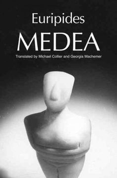 Euripides' Medea (Greek Tragedy in New Translations)
