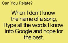 songs... omg I do this!!!