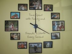 """Directions to replicating this """"Time spent with family is worth every second"""" clock."""