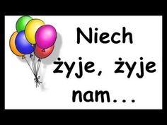 Birthday Songs, Birthday Wishes, Happy Birthday, My Music Playlist, Polish Language, Heres To You, Kindergarten Lessons, Birthdays, My Love