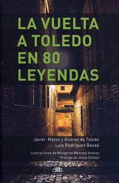 La vuelta a Toledo en 80 leyendas Movie Posters, Legends, Atelier, Short Stories, Literature, Favors, Libros, Film Poster, Film Posters