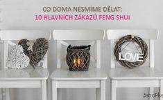 Co doma nesmíme dělat: 10 hlavních zákazů feng shui Feng Shui, Candle Holders, Candles, Learning, Karma, Design, House, Candlesticks, Porta Velas