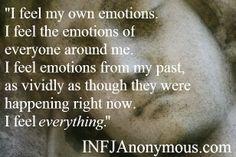 I feel everything!!! #INFJ #HSP #empath