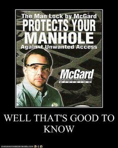 Muh Manhole needs a lock?  ~ mikE™