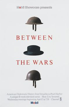 Ivan Chermayeff's poster for a television series called Between the Wars that covers the diplomatic efforts that transpired between 1914 and. Book Cover Design, Book Design, Ivan Chermayeff, Art Nouveau, New York School, Whole Image, Art Graphique, Poster On, Design Firms