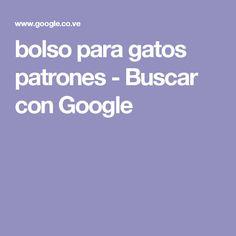 bolso para gatos patrones - Buscar con Google