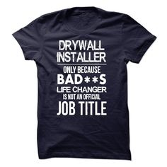 Drywall Installer T-Shirts, Hoodies. BUY IT NOW ==► https://www.sunfrog.com/LifeStyle/Drywall-Installer-T-Shirt-52352565-Guys.html?id=41382