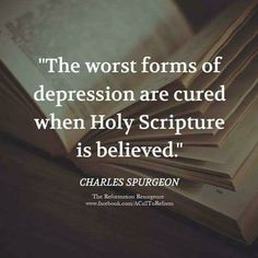 Charles Spurgeon suffered with depression for a long time. Bible Verses Quotes, Encouragement Quotes, Faith Quotes, Ch Spurgeon, Charles Spurgeon Quotes, Soli Deo Gloria, Faith In God, Jesus Faith, Quotes About God